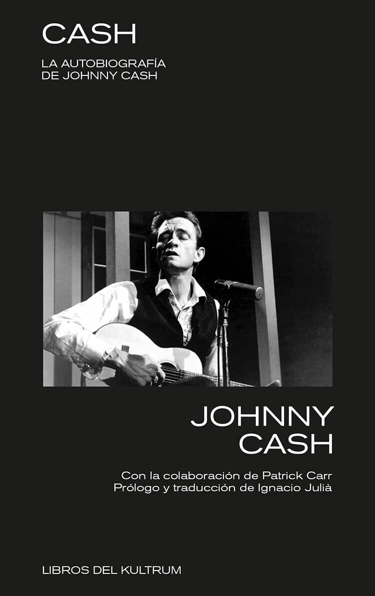 Cash La autobiografía de Johnny Cash